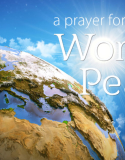 A prayer for world peace and harmony